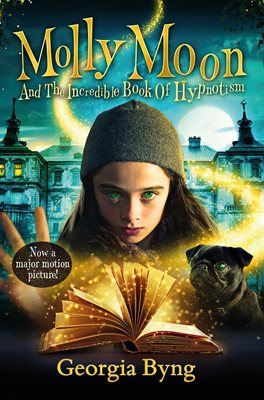 Book cover for Molly Moon and the Incredible Book of...